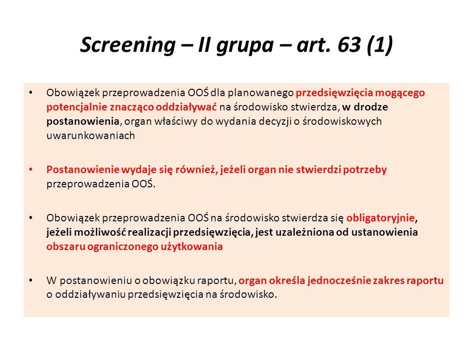 Screening – II grupa – art. 63 (1)