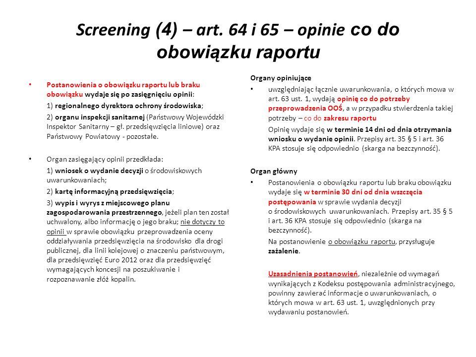 Screening (4) – art. 64 i 65 – opinie co do obowiązku raportu