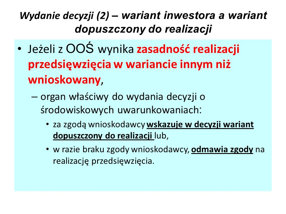 Wydanie decyzji (2) – wariant inwestora a wariant dopuszczony do realizacji