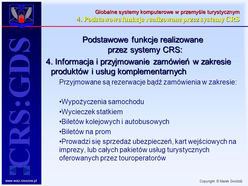 Podstawowe funkcje realizowane przez systemy CRS: