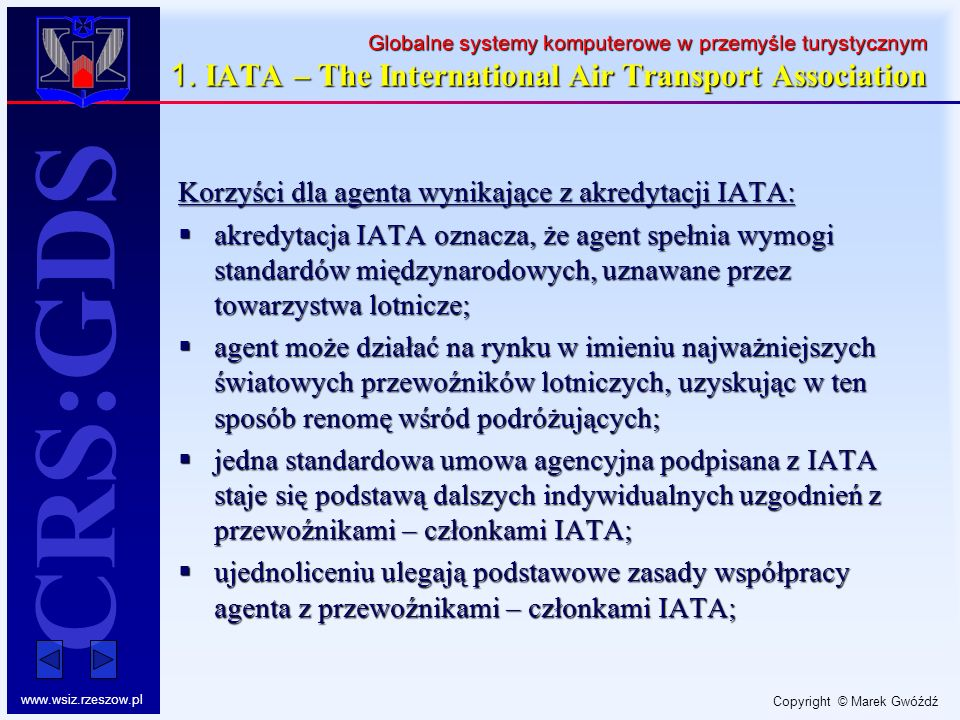 Korzyści dla agenta wynikające z akredytacji IATA: