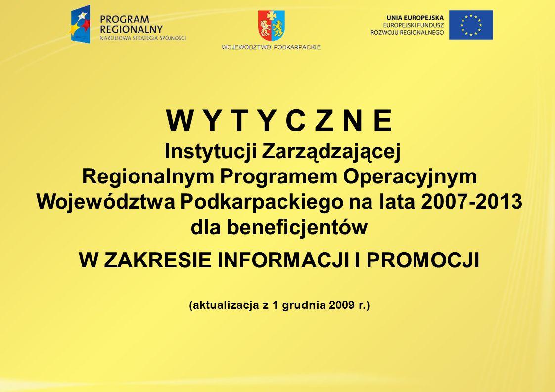 W Y T Y C Z N E Instytucji Zarządzającej