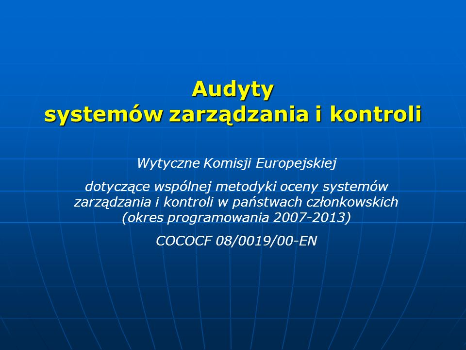 Audyty systemów zarządzania i kontroli