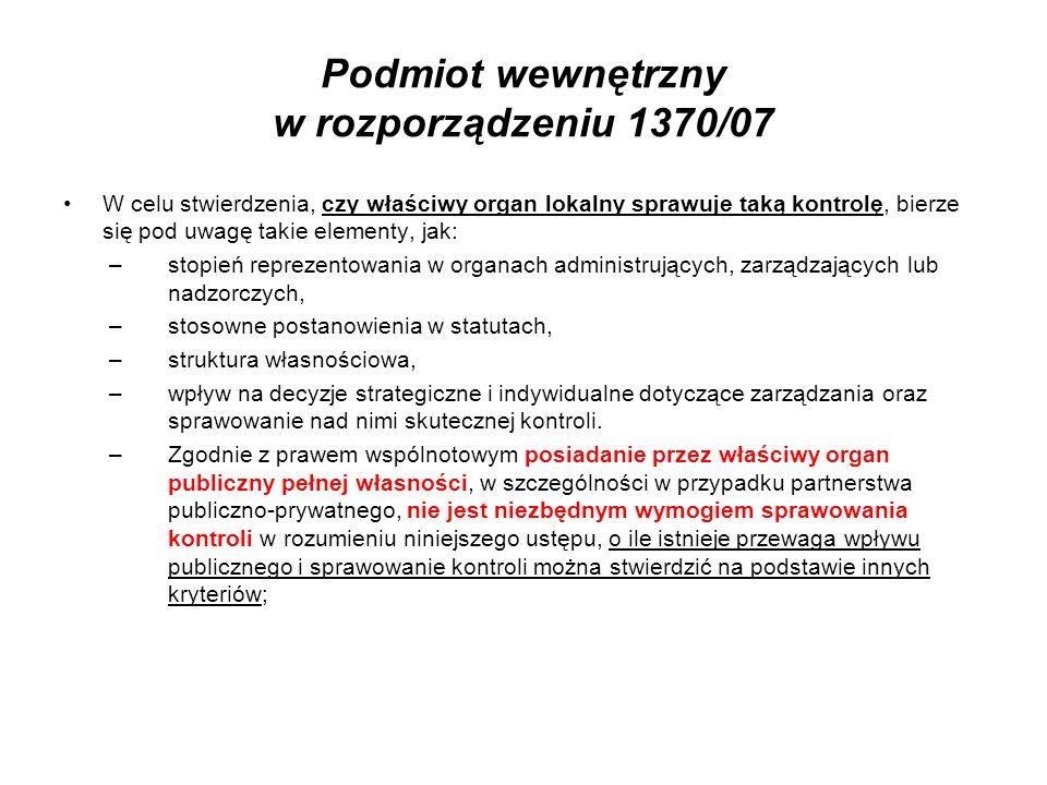 Podmiot wewnętrzny w rozporządzeniu 1370/07