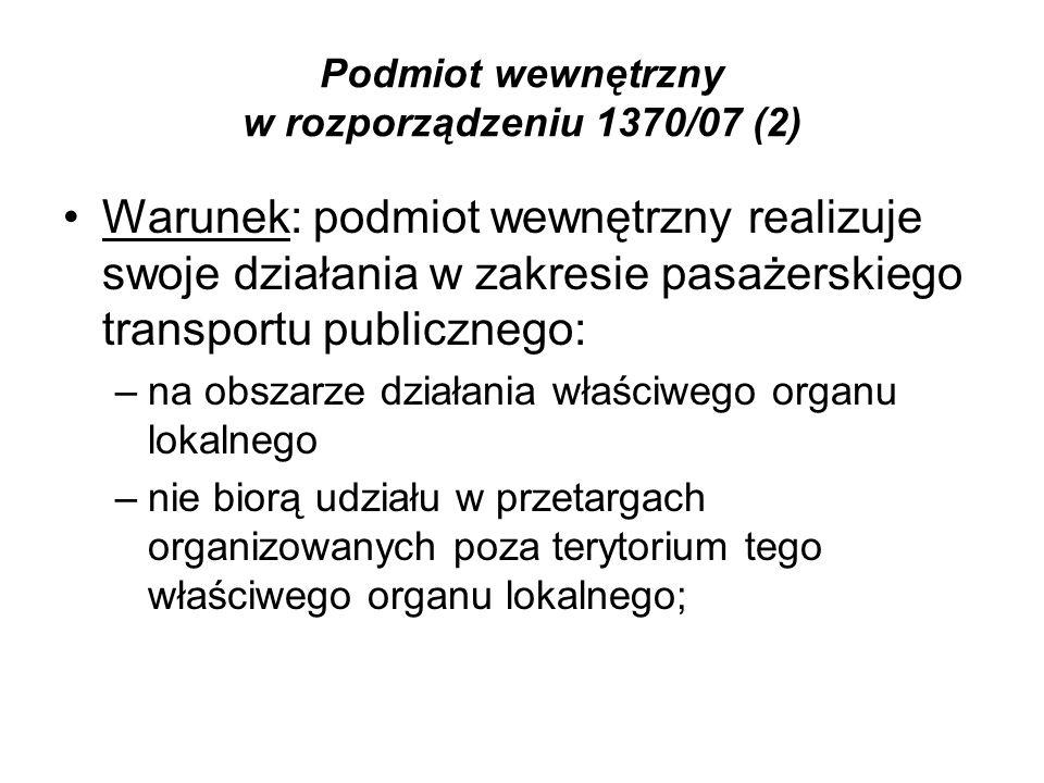 Podmiot wewnętrzny w rozporządzeniu 1370/07 (2)