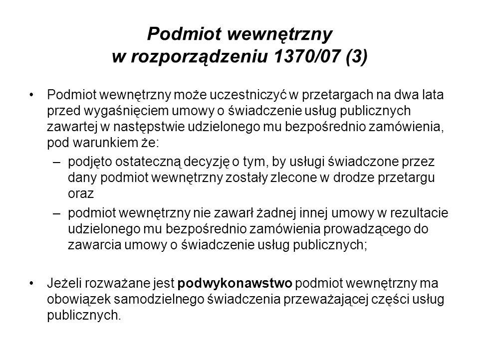 Podmiot wewnętrzny w rozporządzeniu 1370/07 (3)