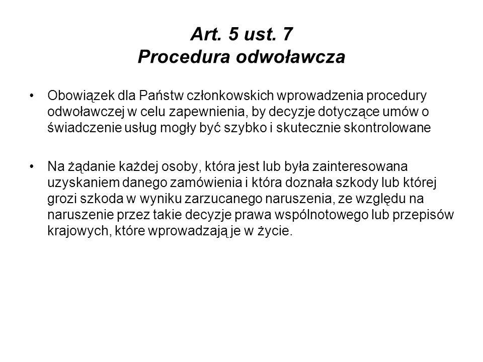 Art. 5 ust. 7 Procedura odwoławcza
