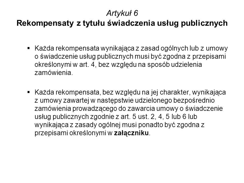 Artykuł 6 Rekompensaty z tytułu świadczenia usług publicznych