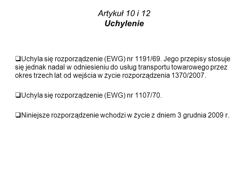 Artykuł 10 i 12 Uchylenie