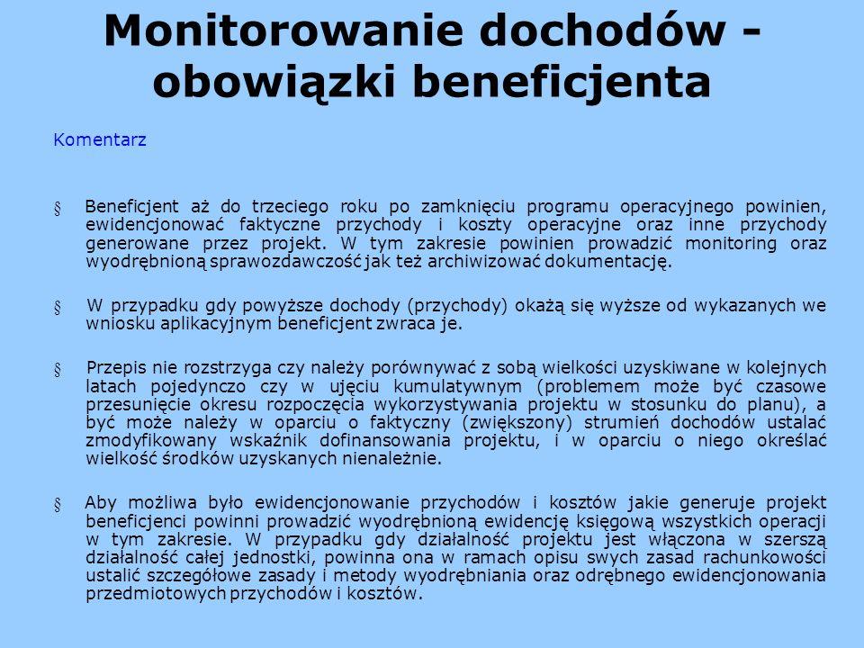 Monitorowanie dochodów - obowiązki beneficjenta
