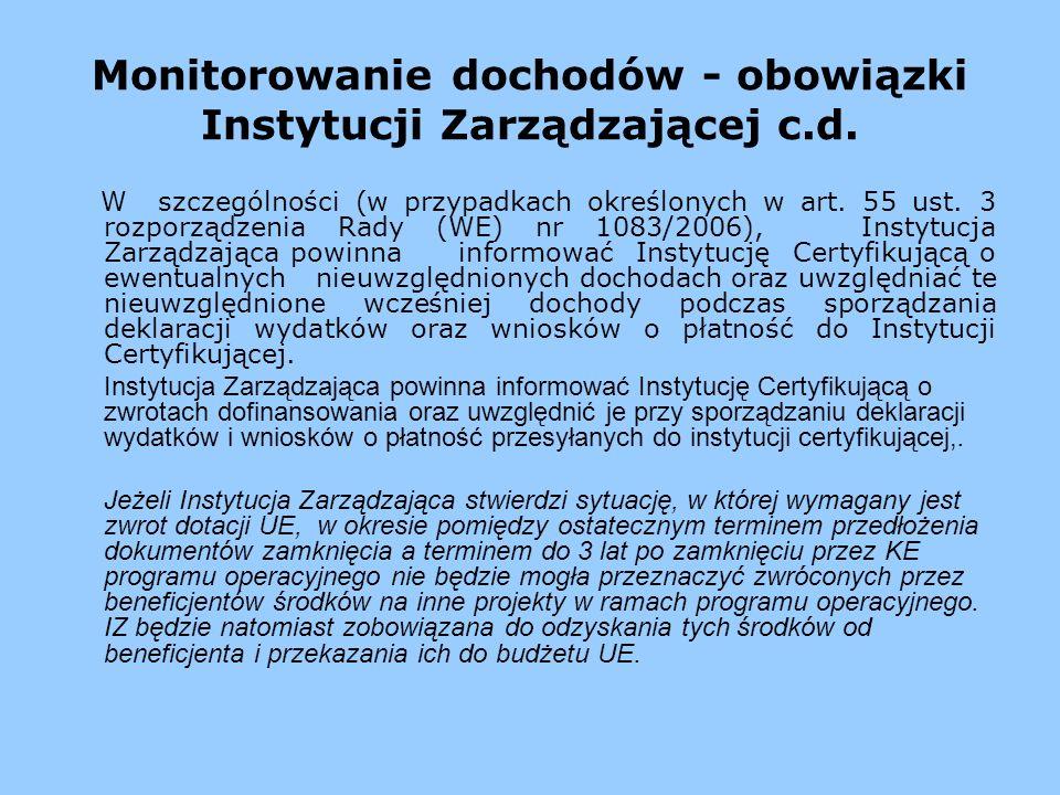 Monitorowanie dochodów - obowiązki Instytucji Zarządzającej c.d.