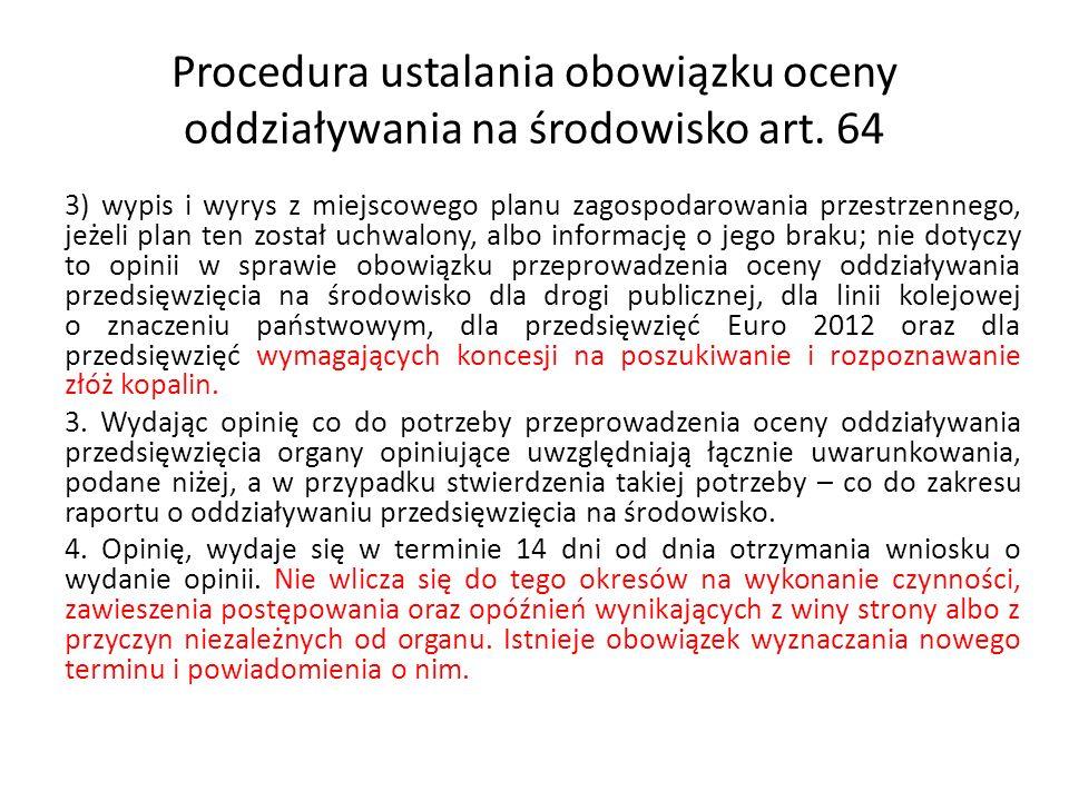 Procedura ustalania obowiązku oceny oddziaływania na środowisko art. 64