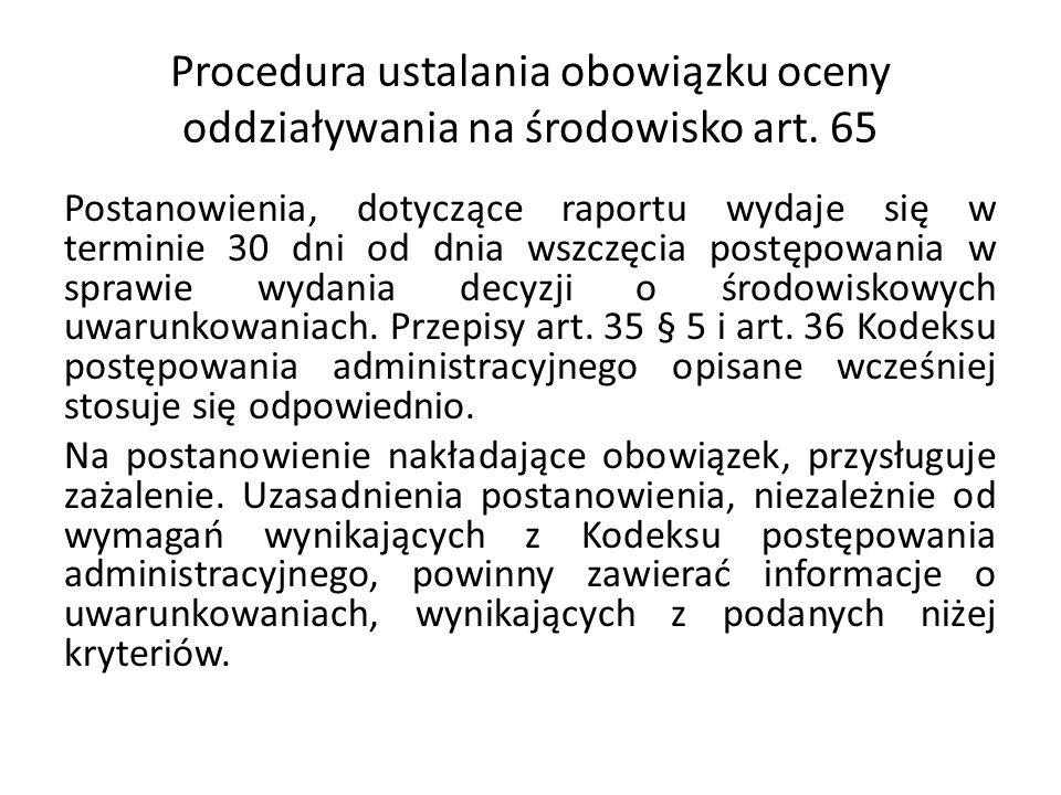 Procedura ustalania obowiązku oceny oddziaływania na środowisko art. 65
