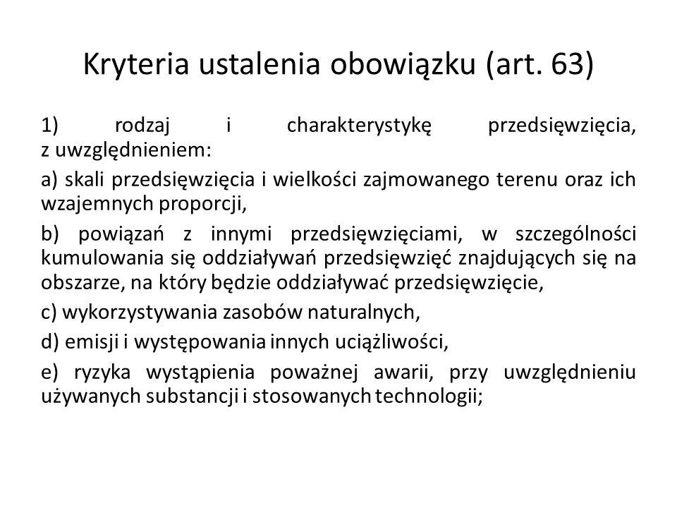 Kryteria ustalenia obowiązku (art. 63)