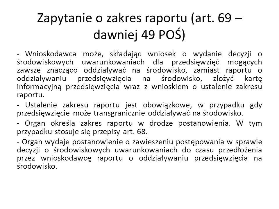 Zapytanie o zakres raportu (art. 69 – dawniej 49 POŚ)