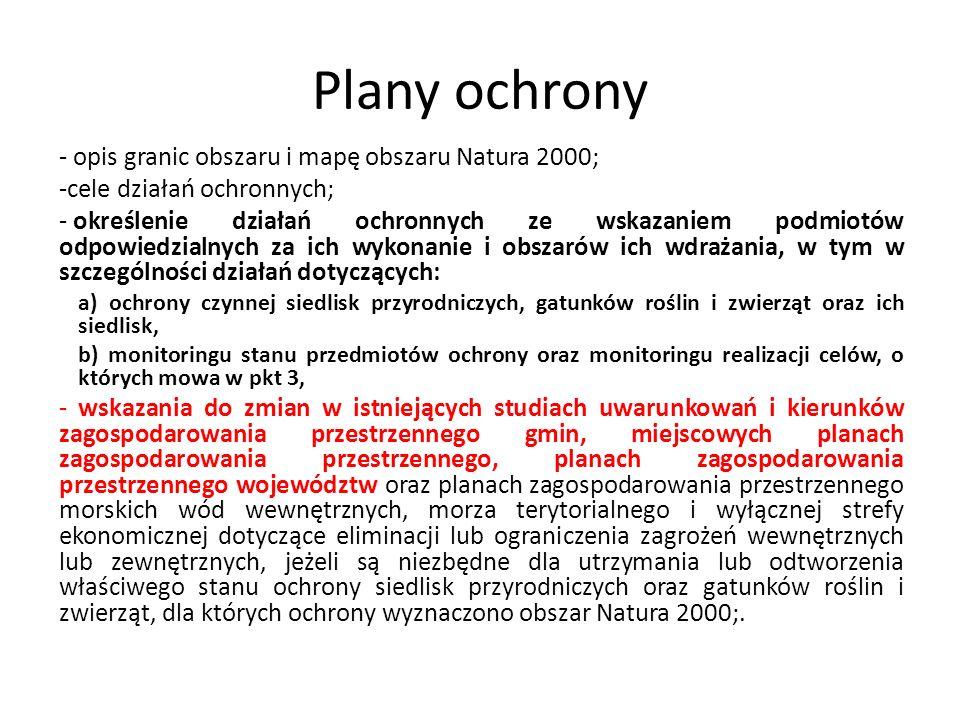Plany ochrony - opis granic obszaru i mapę obszaru Natura 2000;