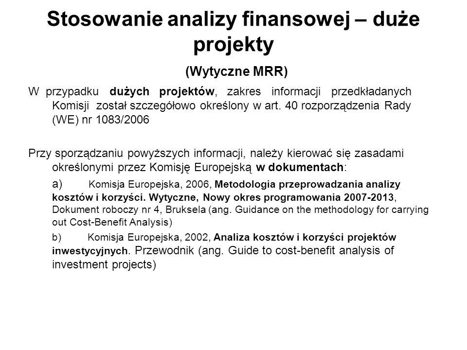 Stosowanie analizy finansowej – duże projekty (Wytyczne MRR)