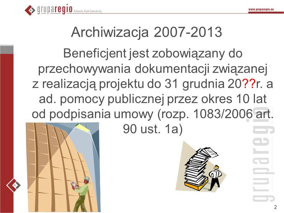 luty 2009r.Archiwizacja 2007-2013.