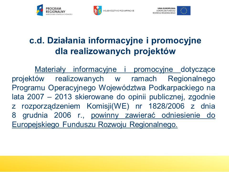 c.d. Działania informacyjne i promocyjne dla realizowanych projektów
