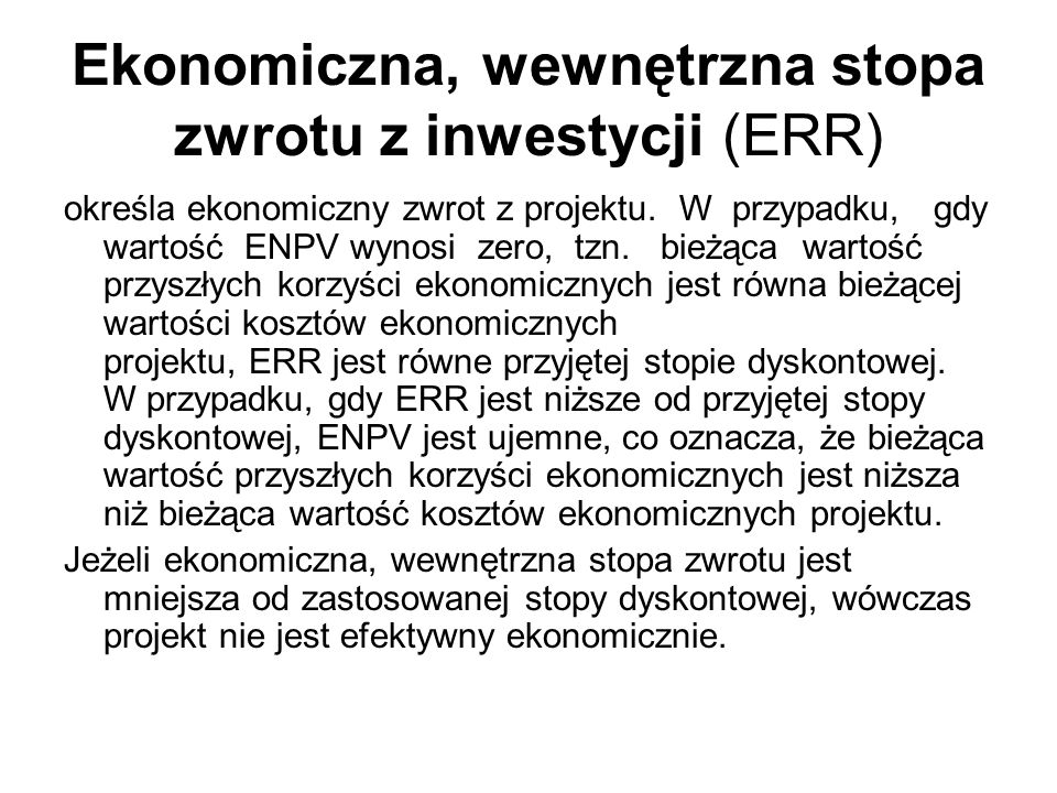 Ekonomiczna, wewnętrzna stopa zwrotu z inwestycji (ERR)