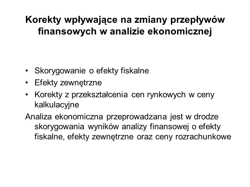 Korekty wpływające na zmiany przepływów finansowych w analizie ekonomicznej