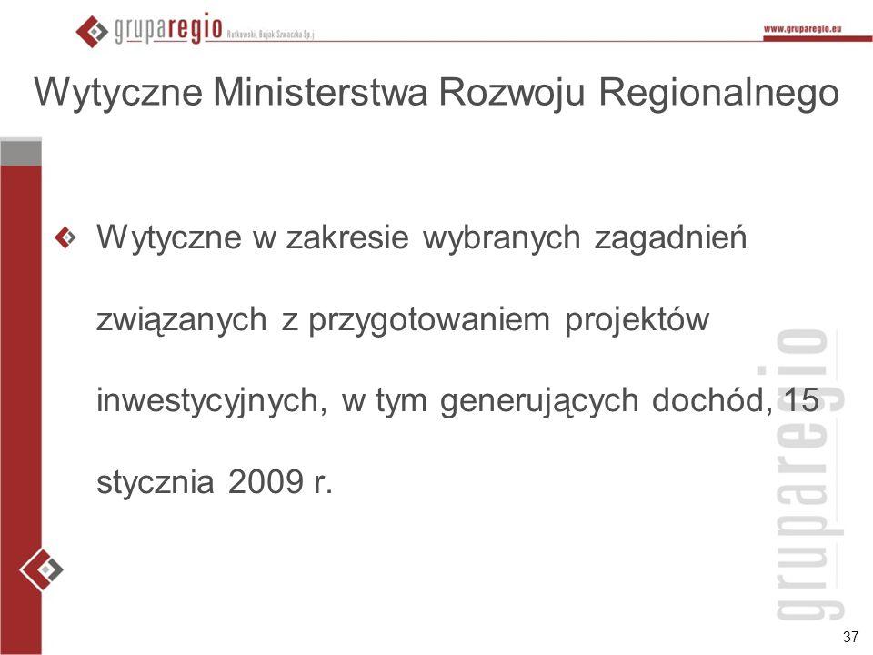 Wytyczne Ministerstwa Rozwoju Regionalnego