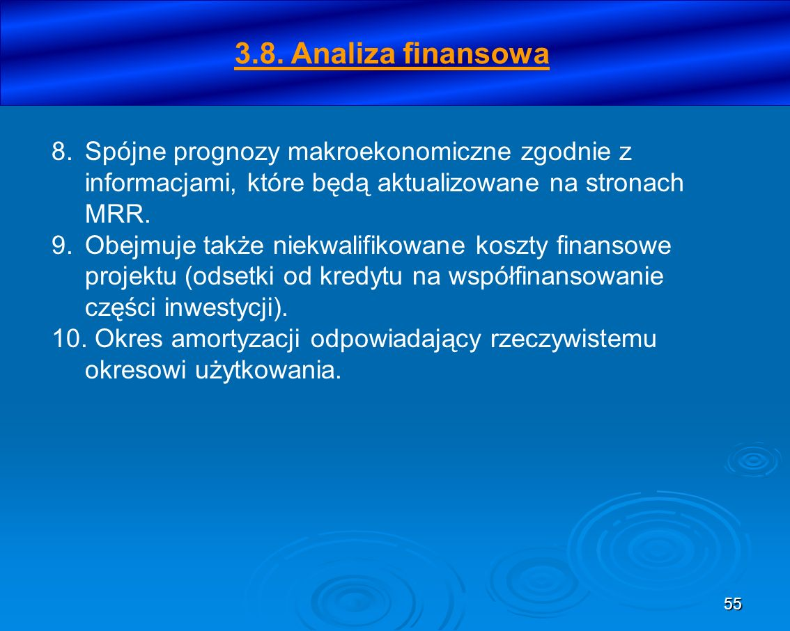 3.8. Analiza finansowa Spójne prognozy makroekonomiczne zgodnie z informacjami, które będą aktualizowane na stronach MRR.