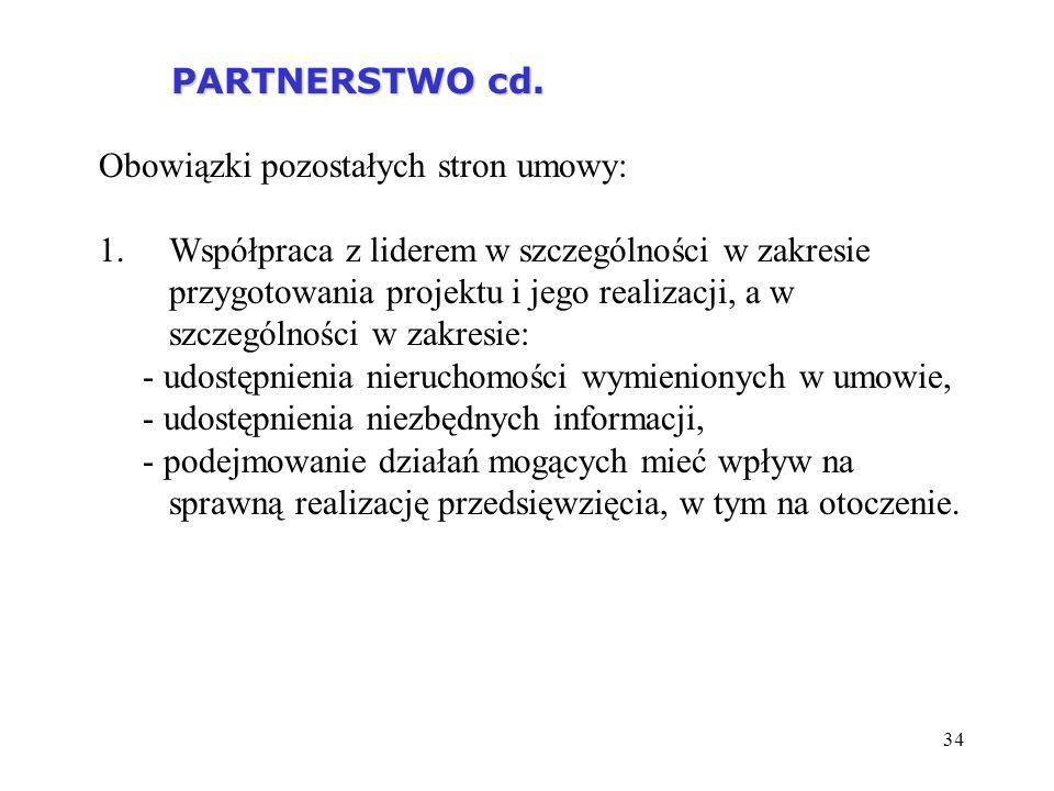 PARTNERSTWO cd. Obowiązki pozostałych stron umowy: