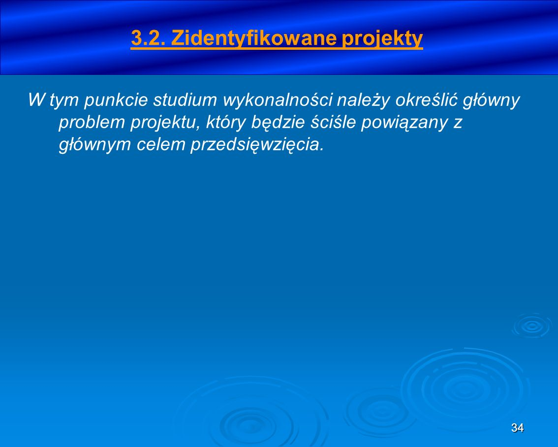 3.2. Zidentyfikowane projekty