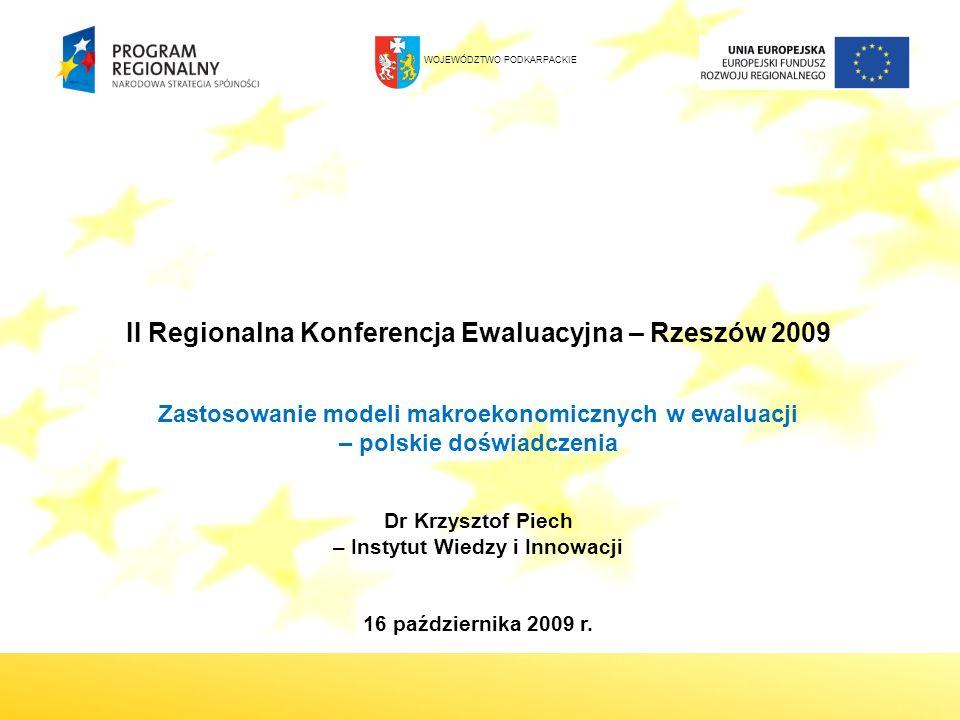 II Regionalna Konferencja Ewaluacyjna – Rzeszów 2009