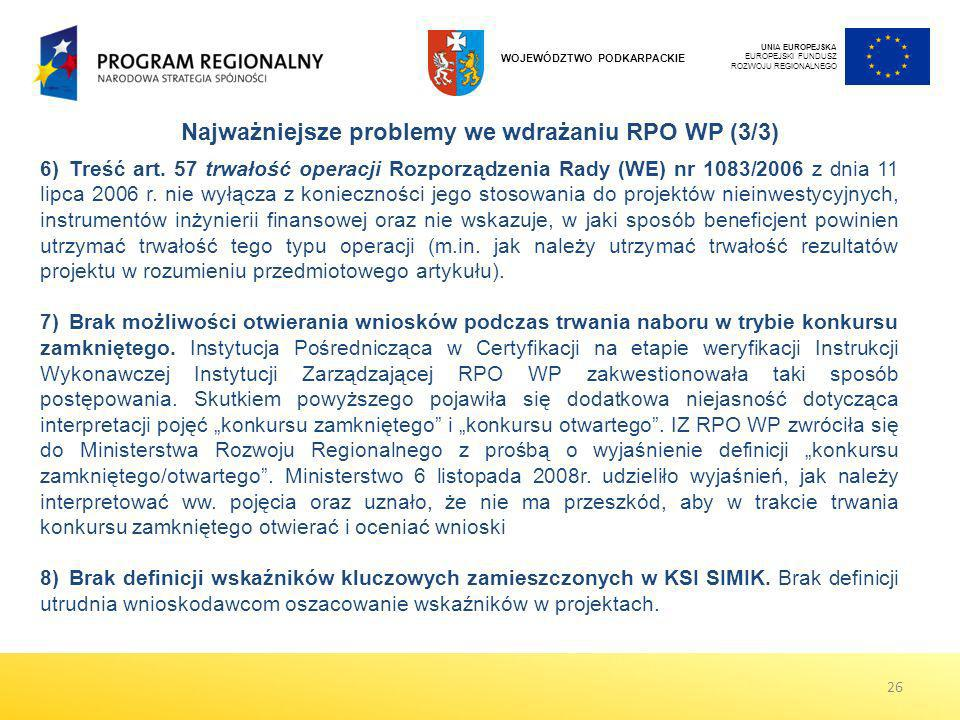 Najważniejsze problemy we wdrażaniu RPO WP (3/3)