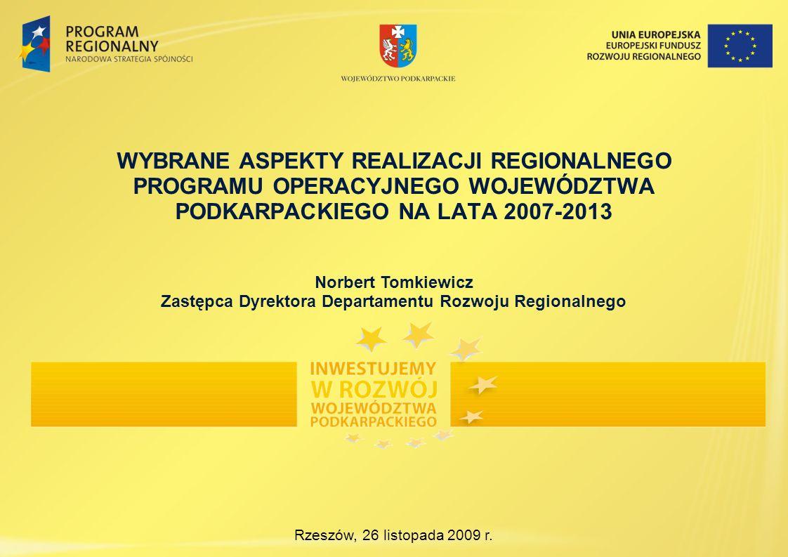 WYBRANE ASPEKTY REALIZACJI REGIONALNEGO PROGRAMU OPERACYJNEGO WOJEWÓDZTWA PODKARPACKIEGO NA LATA 2007-2013