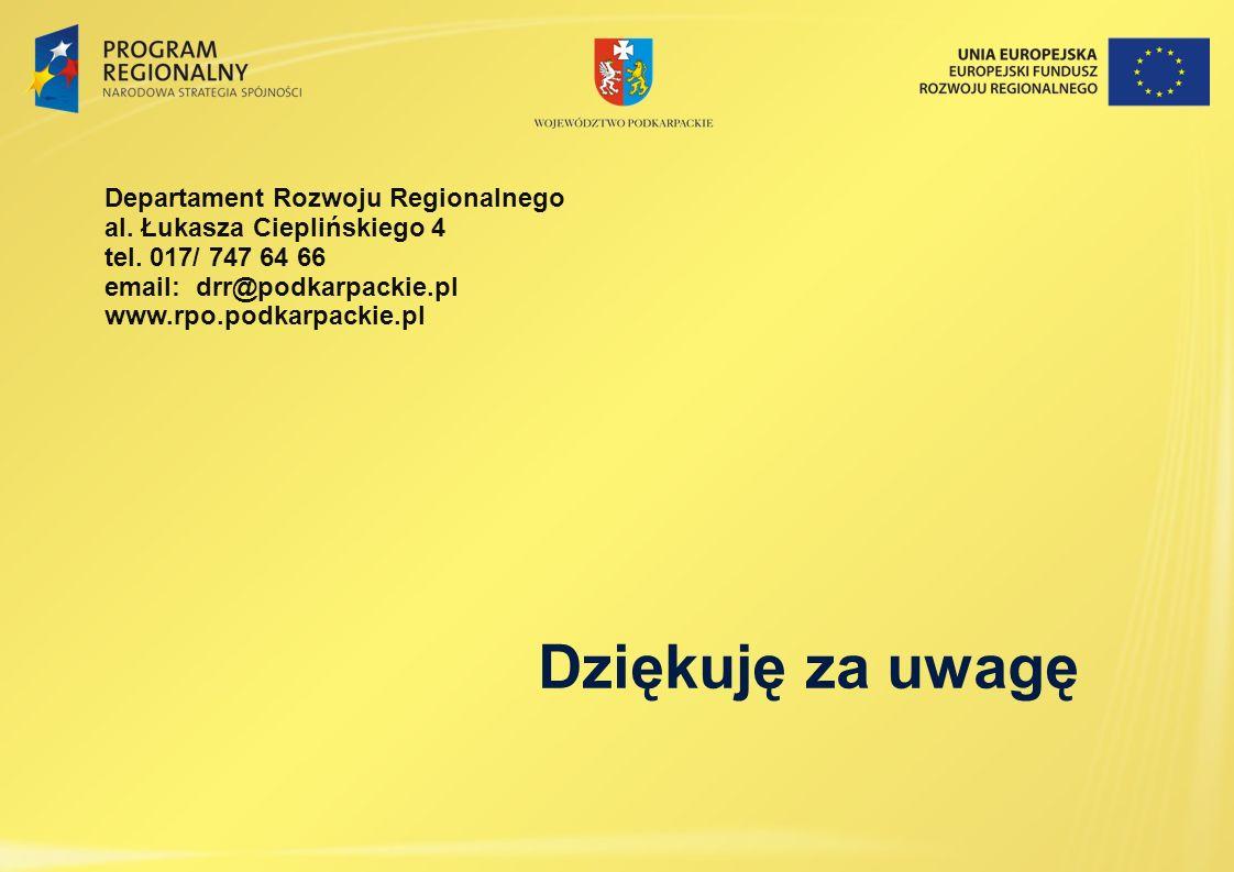 Dziękuję za uwagę Departament Rozwoju Regionalnego
