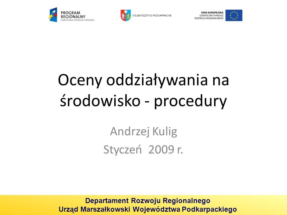 Oceny oddziaływania na środowisko - procedury