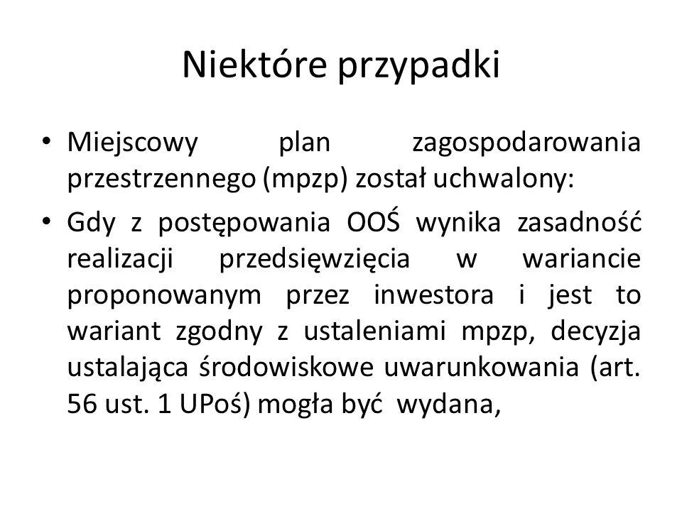 Niektóre przypadkiMiejscowy plan zagospodarowania przestrzennego (mpzp) został uchwalony: