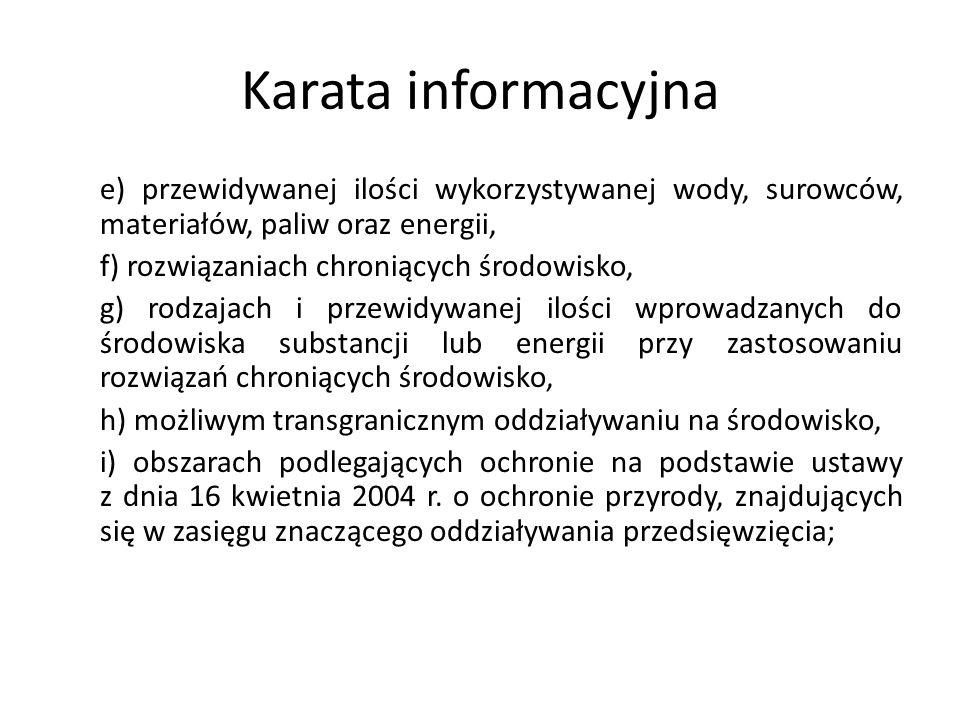 Karata informacyjna e) przewidywanej ilości wykorzystywanej wody, surowców, materiałów, paliw oraz energii,
