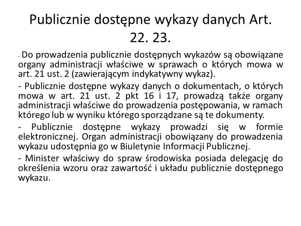 Publicznie dostępne wykazy danych Art. 22. 23.