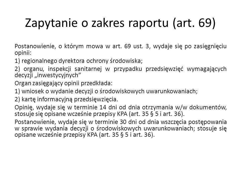 Zapytanie o zakres raportu (art. 69)