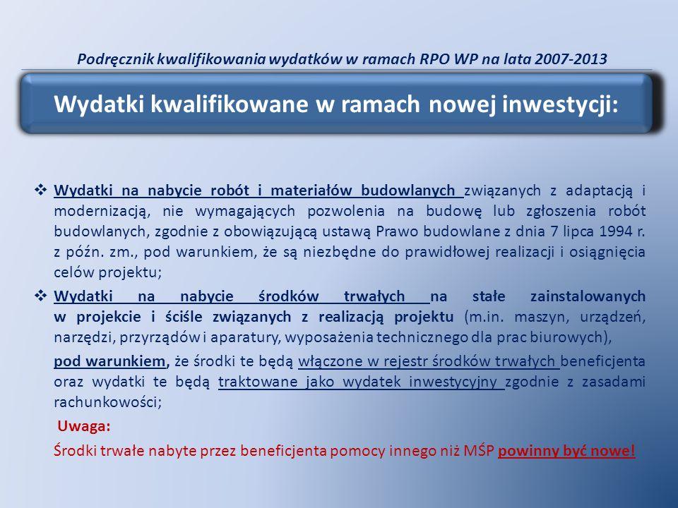 Podręcznik kwalifikowania wydatków w ramach RPO WP na lata 2007-2013