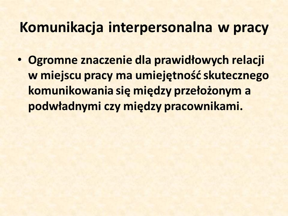 Komunikacja interpersonalna w pracy
