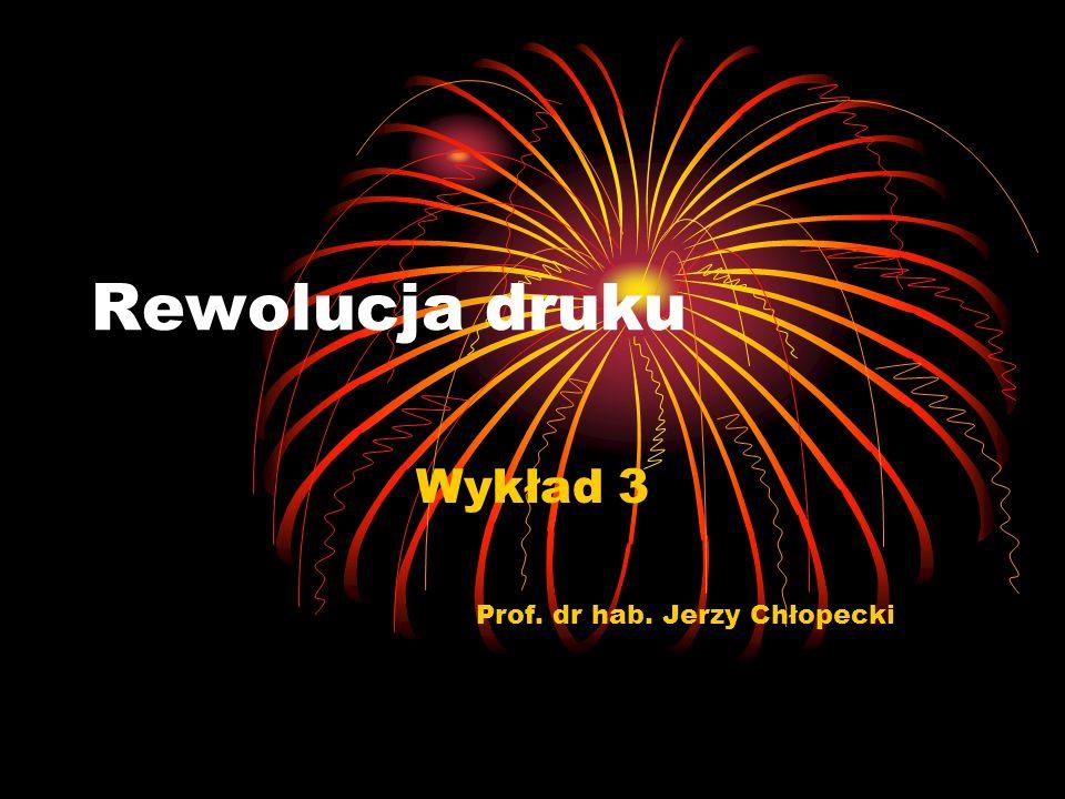 Wykład 3 Prof. dr hab. Jerzy Chłopecki