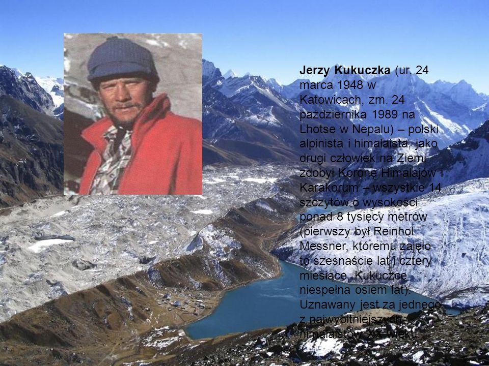 Jerzy Kukuczka (ur. 24 marca 1948 w Katowicach, zm