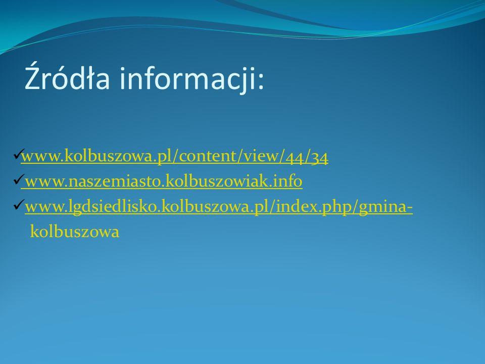 Źródła informacji: www.kolbuszowa.pl/content/view/44/34
