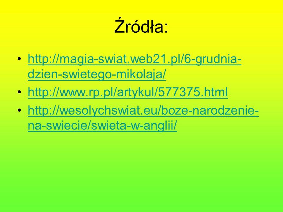 Źródła: http://magia-swiat.web21.pl/6-grudnia-dzien-swietego-mikolaja/