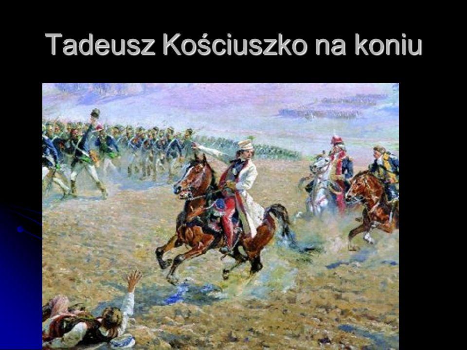 Tadeusz Kościuszko na koniu