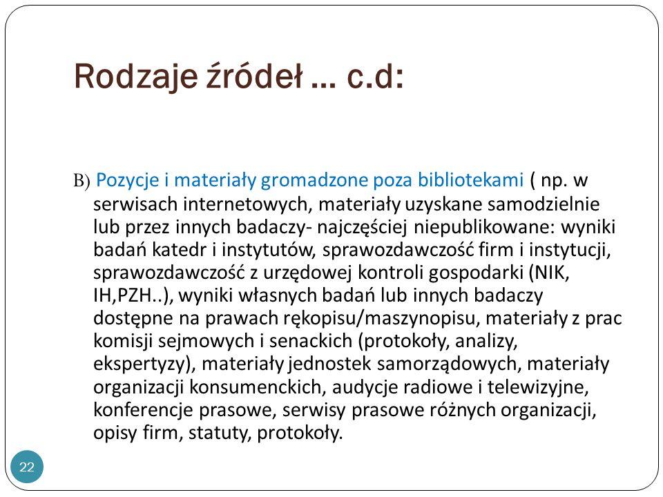 Rodzaje źródeł … c.d: