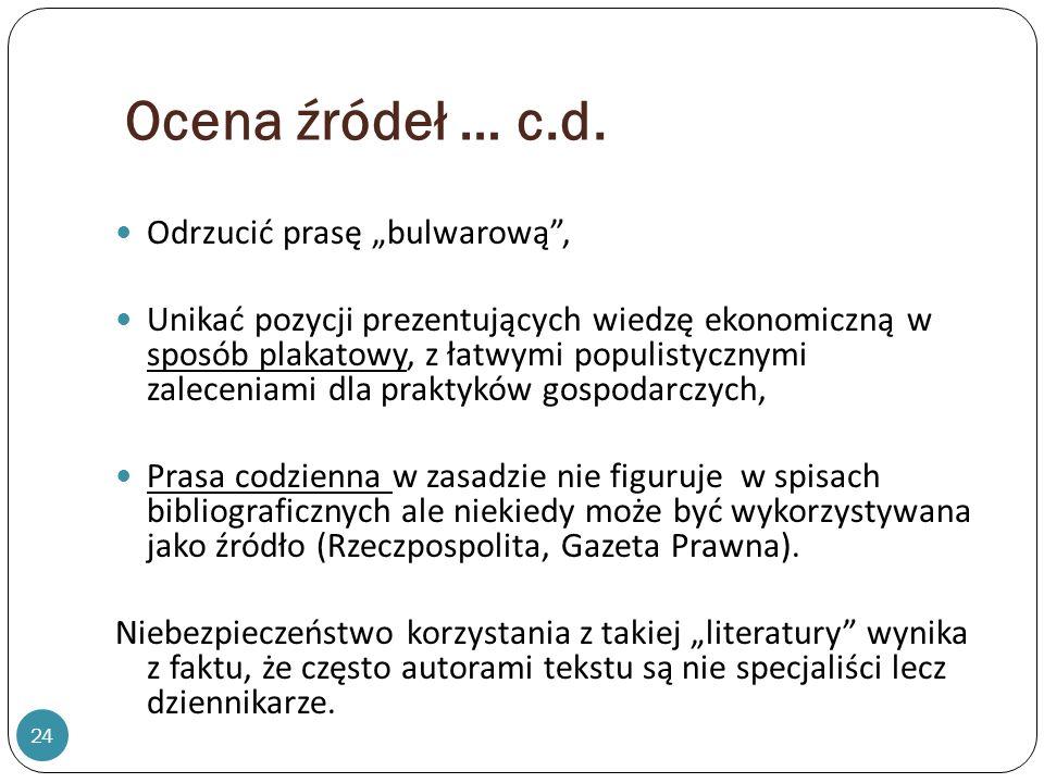 """Ocena źródeł … c.d. Odrzucić prasę """"bulwarową ,"""