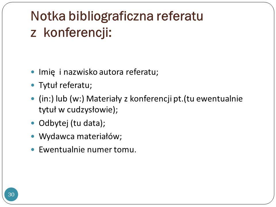 Notka bibliograficzna referatu z konferencji: