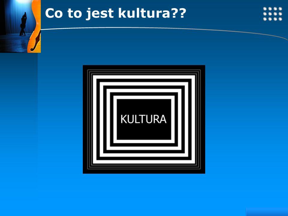 Co to jest kultura