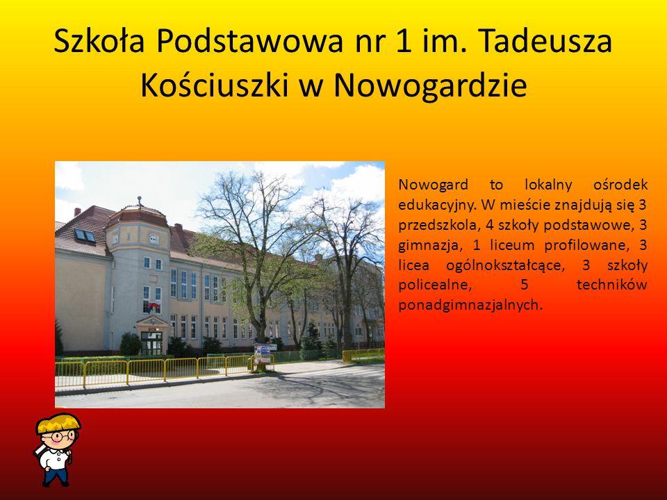 Szkoła Podstawowa nr 1 im. Tadeusza Kościuszki w Nowogardzie
